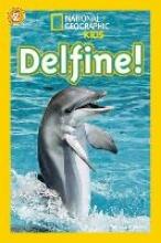 Stewart, Melissa National Geographic KiDS Lesespaß, Stufe 2 - selbstständige Leser - 13: Delfine