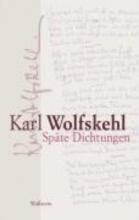 Wolfskehl, Karl Spte Dichtungen
