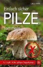 Lüder, Rita Einfach sicher Pilze sammeln