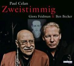 Celan, Paul Giora Feidman & Ben Becker -
