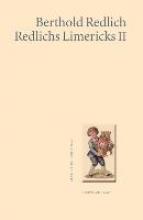 Redlich, Berthold Redlichs Limericks II