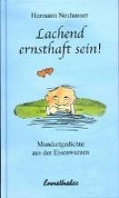 Neuhauser, Hermann Lachend ernsthaft sein!
