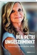 Turner, Andreas Bea Petri - Ungeschminkt