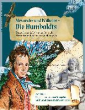 Schupelius, Magdalena Alexander und Wilhelm  Die Humboldts