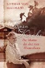 Seltmann, Lothar von Rosa Krebs
