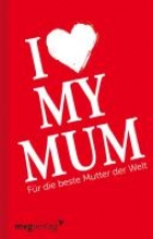 Fuchs, Axel I love my mom