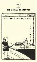 Mac Orlan, Pierre U-713 oder die Unglücksritter