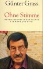 Grass, Günter Ohne Stimme
