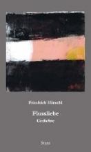 Hirschl, Friedrich Flussliebe