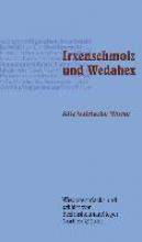 Göttler, Norbert Irxenschmoiz und Wedahex