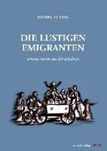 Lustig, Daniel Die lustigen Emigranten