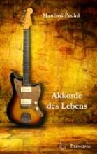 Pechtl, Manfred Akkorde des Lebens