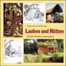 Stiles, David Lauben und Hütten