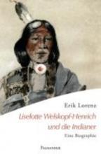 Lorenz, Erik Liselotte Welskopf-Henrich und die Indianer