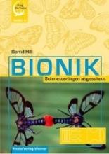 Hill, Bernd Bionik - Schmetterlingen abgeschaut