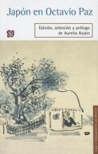 Asiain, Aurelio Japn En Octavio Paz