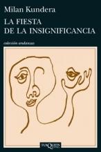 Kundera, Milan La Fiesta de La Insignificancia