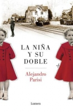 Parisi, Alejandro La niña y su doble The Girl and Her Double