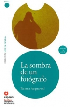 Acquaroni, Rosana La Sombra de un Fotografo [With CD (Audio)] = The Shadow of a Photographer