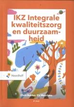 Els Meertens Chris Bakker, IKZ - Integrale Kwaliteitszorg en verandermanagement