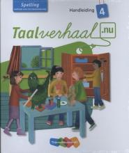 Taalverhaal.nu Spelling Handleiding Gr 4