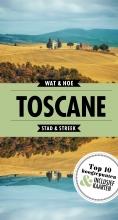 Wat & Hoe Stad & Streek Toscane