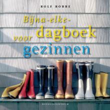 Rolf Robbe , Bijna-elke-dagboek voor gezinnen