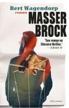 Bert Wagendorp , Masser Brock