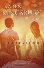 Karen  Kingsbury In mijn dromen