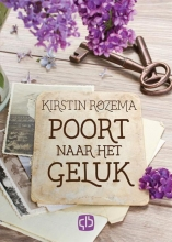 Kirstin  Rozema Poort naar het geluk - grote letter uitgave
