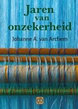 Johanne A. Van Archem , Jaren van onzekerheid