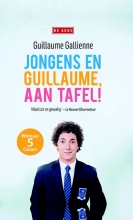 Gallienne, Guillaume Jongens en Guillaume, aan tafel!