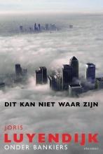 Joris Luyendijk , Dit kan niet waar zijn