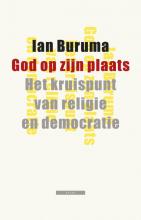 Ian Buruma , God op zijn plaats