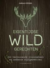 Harald Rüssel , Eigentijdse wildgerechten