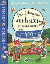 Julia  Donaldson Het Eikenbosverhalen Stickerboek