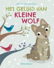 Britta  Teckentrup Het geluid van Kleine Wolf