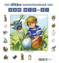 Maria van Eeden , het dikke samenleesboek van sam, wik en ei