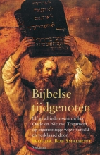 B. Smalhout , Bijbelse tijdgenoten