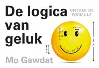 Mo Gawdat , De logica van geluk