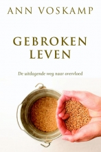 Ann  Voskamp GEBROKEN LEVEN