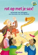 Anneriek van Heugten , rot op met je sax!