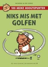 Windig & de Jong 100 Heinz hoogtepunten : Niks mis met golfen