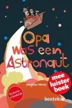 Jonathan  Meres Opa was een astronaut Meeluisterboek met online audio