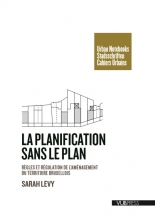 Sarah Levy , La planification sans le plan