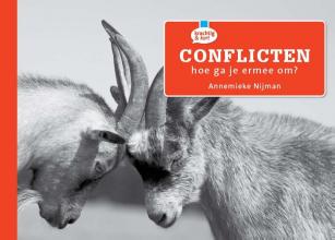 Annemieke Nijman , Conflicten, hoe ga je er mee om?