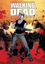 Robert  Kirkman, Charlie  Adlard, Cliff  Rathburn Walking Dead 20 - Hel breekt los (1/2)