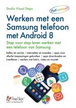 Studio Visual Steps , Werken met een Samsung telefoon met Android 8