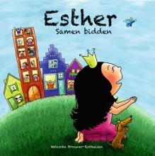 Natascha  Brouwer-Rothuizen PeuterBijbelboekjes Esther, samen bidden
