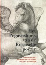 Willem G. Weststeijn , Het Pegasusboek van de Russische poëzie